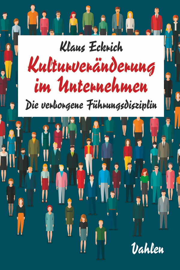 Klaus Eckrich: Kulturveränderung in Unternehmen