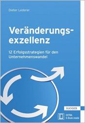 Dieter Lederer: Veränderungsexzellenz. Fachbuch, Hanser Verlag.