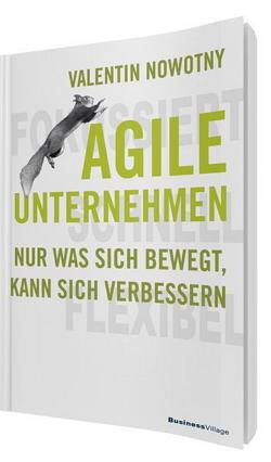 Valentin Nowotny, Agile Unternehmen.