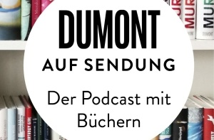DuMont startet Podcast