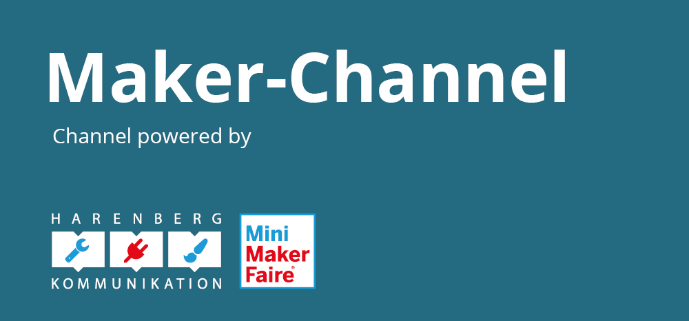 Maker Channel powered by Harenberg Kommunkation