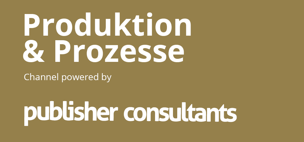 Produktion und Prozesse Channel powered by publisher consultants